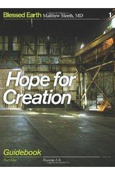 Hope for Creation Guidebook: Part One 9780310324867