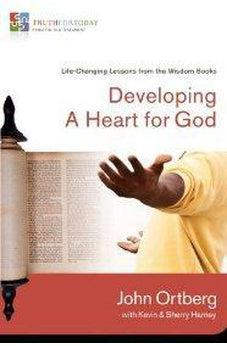 Developing a Heart for God: Life-Changing Lessons from the Wisdom Books (Truth for Today: From the Old Testament) 9780310329633