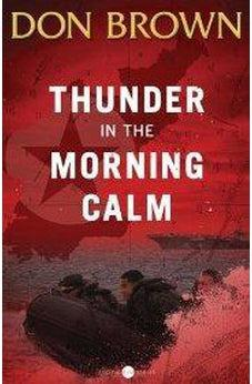 Thunder in the Morning Calm 9780310330141