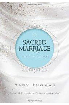 Sacred Marriage Gift Edition 9780310332947
