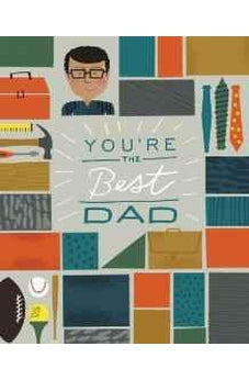 You're the Best Dad 9780310339908
