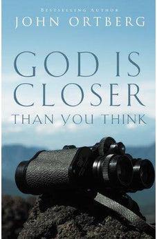 God Is Closer Than You Think 9780310340478