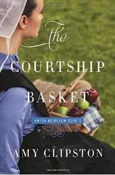 The Courtship Basket (An Amish Heirloom Novel Book 2) 9780310342014