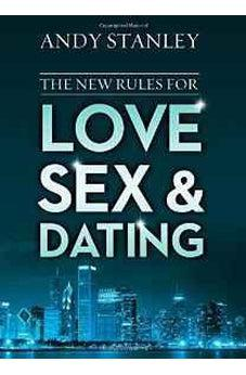 The New Rules for Love, Sex, and Dating 9780310342199