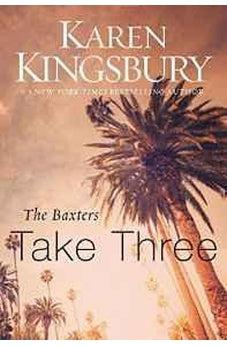 The Baxters Take Three (Above the Line Series) 9780310342670