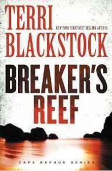 Breaker's Reef (Cape Refuge Book 4) 9780310342786