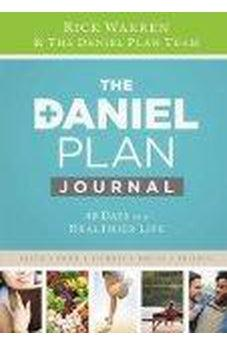 Daniel Plan Journal: 40 Days to a Healthier Life (The Daniel Plan) 9780310344322
