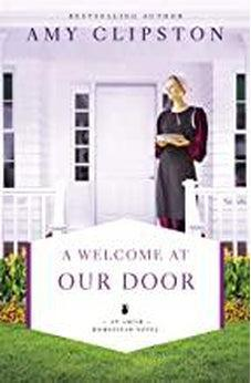 A Welcome at Our Door (An Amish Homestead Novel) 9780310349129