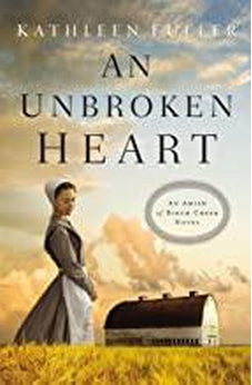 An Unbroken Heart (An Amish of Birch Creek Novel) 9780310353645
