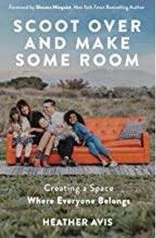 Scoot Over and Make Some Room: Creating a Space Where Everyone Belongs 9780310354833