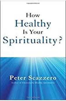 How Healthy is Your Spirituality? 9780310356653