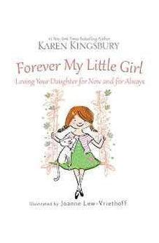 Forever My Little Girl 9780310357476