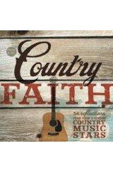 Once-A-Day Country Faith: 56 Reflections from Today's Leading Country Music Stars 9780310422938