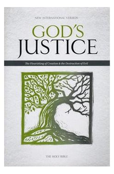 NIV, God's Justice Bible, Hardcover: The Flourishing of Creation and the Destruction of Evil 9780310437130