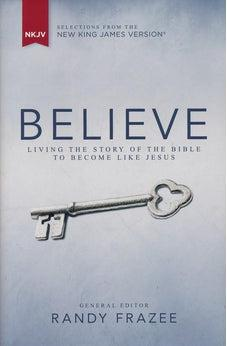 NKJV, Believe, Hardcover: Living the Story of the Bible to Become Like Jesus 9780310437949
