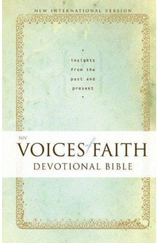 NIV Voices of Faith Devotional Bible: Insights from the Past and Present 9780310441014