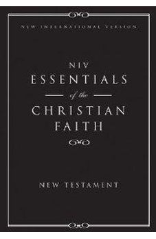 NIV Essentials of the Christian Faith New Testament 20 Pack: Knowing Jesus and Living the Christian Faith 9780310442462