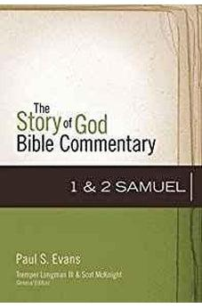 1-2 Samuel (The Story of God Bible Commentary) 9780310490937