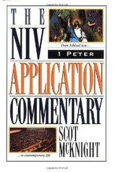1 Peter (The NIV Application Commentary) 9780310492900