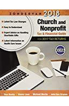 Zondervan 2018 Church and Nonprofit Tax and Financial Guide: For 2017 Tax Returns 9780310588740