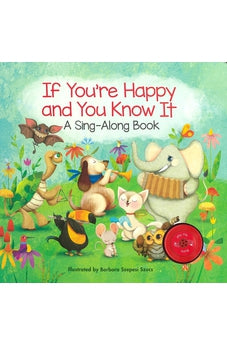 If You're Happy and You Know It - Sing-Along Book 9780310629276