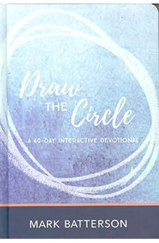 Draw The Circle A 40-Day Interactive Devotional 9780310631095
