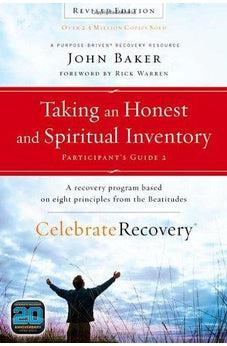 Taking an Honest and Spiritual Inventory Participant's Guide 2: A Recovery Program Based on Eight Principles from the Beatitudes (Celebrate Recovery) 9780310689621