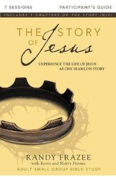 The Story of Jesus Participant's Guide: Experience the Life of Jesus as One Seamless Story 9780310696629