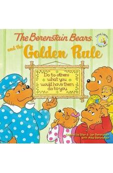 The Berenstain Bears and the Golden Rule 9780310712473