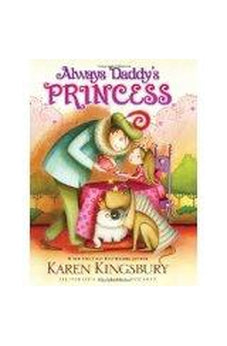 Always Daddy's Princess 9780310716471