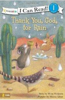 Thank You, God, for Rain 9780310717416
