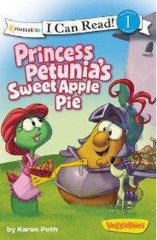 Princess Petunia's Sweet Apple Pie 9780310721628