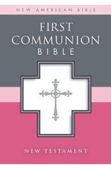 NAB First Communion Bible, New Testament 9780310725978