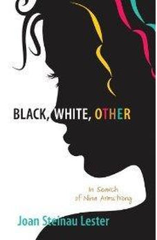 Black, White, Other: In Search of Nina Armstrong 9780310727637