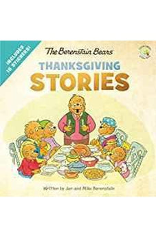 The Berenstain Bears Thanksgiving Stories (Berenstain Bears/Living Lights) 9780310729556