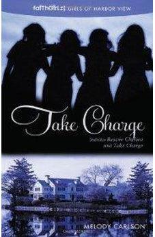 Take Charge (Faithgirlz! / Girls of 622 Harbor View) 9780310730460