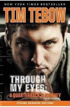 Through My Eyes: A Quarterback's Journey, Young Reader's Edition 9780310732914