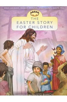 The Easter Story for Children 9780310735946