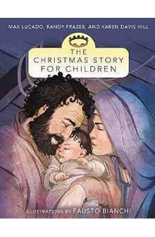 The Christmas Story for Children 9780310735984