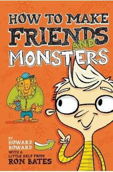 How to Make Friends and Monsters 9780310736073