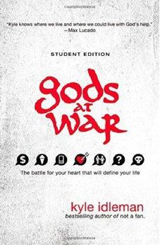 Gods at War Student Edition: The battle for your heart that will define your life 9780310742531