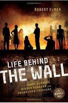 Life Behind the Wall: Candy Bombers, Beetle Bunker, and Smuggler's Treasure 9780310742654