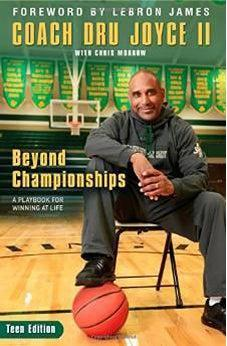 Beyond Championships Teen Edition: A Playbook for Winning at Life 9780310746157