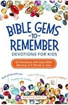 Bible Gems to Remember Devotions for Kids: 52 Devotions with Easy Bible Memory in 5 Words or Less 9780310746256