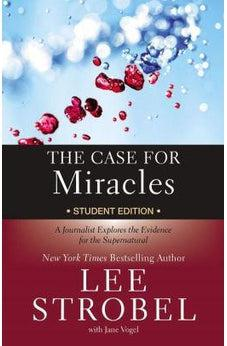 The Case for Miracles: A Journalist Explores the Evidence for the Supernatural 9780310746362