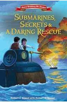 Submarines, Secrets and a Daring Rescue (American Revolutionary War Adventures) 9780310747475
