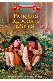Patriots, Redcoats and Spies 9780310748410