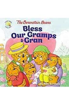 The Berenstain Bears Bless Our Gramps and Gran (Berenstain Bears/Living Lights) 9780310748441