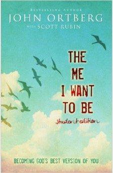 The Me I Want to Be Student Edition: Becoming God's Best Version of You 9780310748632