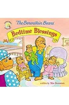 The Berenstain Bears' Bedtime Blessings (Berenstain Bears/Living Lights) 9780310749042